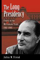 The Long Presidency