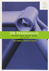 IOS Programming: The Big Nerd Ranch Guide (2nd Edition) (Big Nerd Ranch Guides)