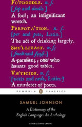 A Dictionary of the English Language: an Anthology