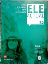 Ele actual B2 - Guía Didáctica