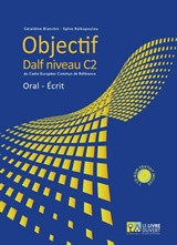 Objectif Livret D' Eleve Objectif Dalf C2 (+ Audio Cd-Rom) Oral Ecrit