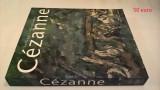 Cezanne. Vollendet - Unvollendet.