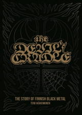The Devil's Cradle. The Story Of Finnish Black Metal