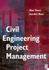 Civil Engineering Project Management, Fourth Edition