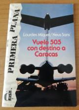 Vuelo 505 con destino a Caracas