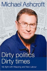 Dirty politics, dirty times: my fight with Wapping and New Labour