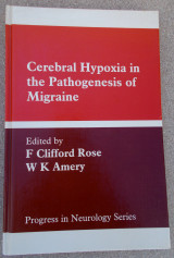 Cerebral Hypoxia in the Pathogenesis of Migraine