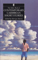 The Faber Book of Contemporary Carribean Short Stories