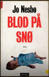 Blod Pa Sno- (Blood On Snow)
