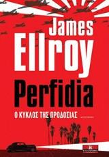 Perfidia, Ο κύκλος της προδοσίας
