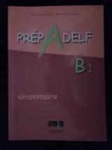 Prep A Delf - Niveau B1 du Cadre europeen - Grammaire