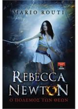 Rebecca Newton 3 - Ο πόλεμος των θεών