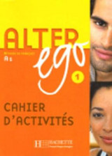 Alter Ego Bk. 1 Cahier D'exercices