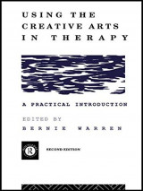 Using the Creative Arts in Therapy (p/b)