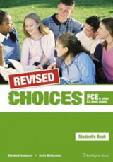 Choices B2 FCE Student's Book Revised