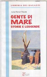 La Spiga Readers: Gente DI Mare (Italian Edition)