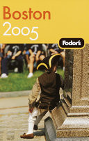 Boston 2005 - Fodor's Guide