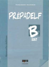 Prepadelf B2 Methode Ecrit Nouvelle Edition 2011