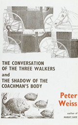 The Conversation of the Three Walkers and The Shadow of the Coachman's Body