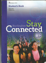 Stay Connected Burlington B1+ Student' s Book