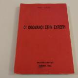Οι Οθωμανοι στην Ευρωπη