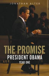 The promise - President Obama - Year one