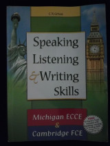 Speaking Listening & Writing Skills ECCE-FCE 2008