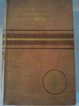 The Home Life of the Ancient Greeks. Translated from the German of H. Blümner by Alice Zimmern