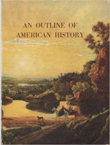 An Outline of American History