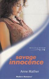 Savage Innocence (Modern Romance S.)