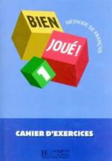 Bien Joue Cahier D'Exercices 1