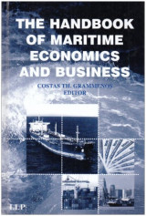 The Handbook of Maritime Economics and Business