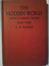 The Modern World, British & Foreign History Book Three