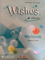 WISHES B2.2 - WORKBOOK - STUDENT'S BOOK (ΕΩΣ 2014)