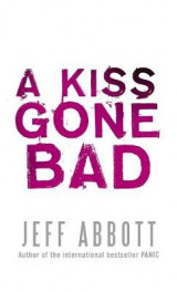 A Kiss Gone Bad v. 1