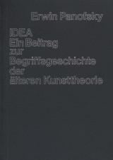 IDEA: Ein Beitrag zur Begriffsgeschichte der alteren Kunsttheorie