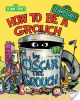 How To Be A Grouch (Sesame Street)