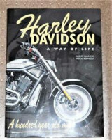 Harley Davidson, a way of life