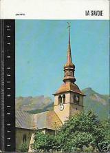 La Savoie - Pays et Cités d' Art