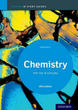 Oxford IB Study Guides: Chemistry  for the IB Diploma 2014