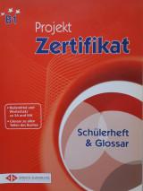 Projekt Zertifikat - Schülerheft & Glossar