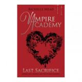 Last Sacrifice - Vampire Academy 6