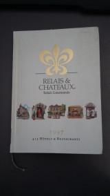 Relais & Chateaux - Relais Gourmands - 1997 - 413 Hotels & Restaurants