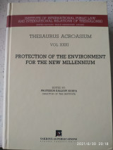 «Protection of the Environment for the New Millenium» της σειράς Thesaurus Acroasium (vol. XXXI)