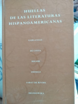 Huellas de las literaturas hispanoamericanas