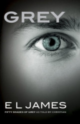 GREY: Fifty Shades of Grey as Told by Christian! (US edition)