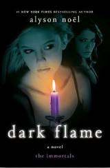 Dark Flame: A Novel (The Immortals, 4)