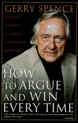 How to Argue and Win Every Time